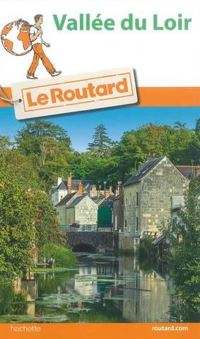 Le Guide du Routard - La Vallée du Loir
