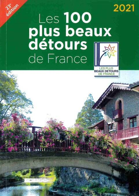 The 100 Loveliest Detours in France