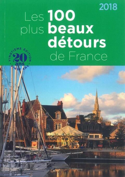 Guide des Plus Beaux Détours de France 2018